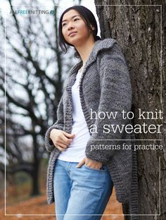 How to Knit a Sweater: 138 Patterns for Practice | Whether you're looking for a simple top down sweater to get your needles warmed up or you want to dive right into a complicated lace pullover, we have a collection of patterns that's perfectly suited to your skills.