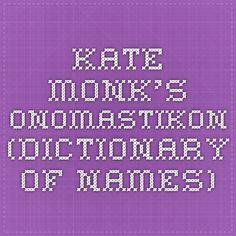 Kate Monk's Onomastikon  (Dictionary of Names)