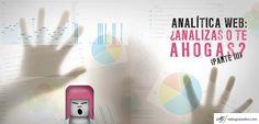 55 - Analítica web: ¿analizas o te ahogas? (Parte III) http://salasgranados.com/blog/2012/10/analitica-web-analizas-o-te-ahogas-parte-iii/