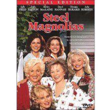 Steel Magnolias...