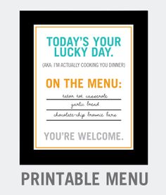 Free Printable Menu Planner!  A humorous touch to add to the next meal you deliver to a loved one.