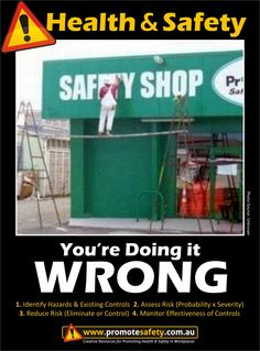Savvy Workplace Safety Posters and Free Resources created by Promote Safety to help workplaces keep workers safe from injury. Health And Safety Poster, Safety Posters, Safety Pictures, Funny Pictures, Safety Fail, Safety Slogans, Safety Shop, Darwin Awards, Construction Safety