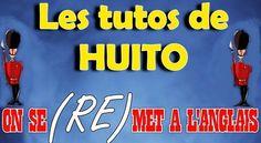 Les Tutos de Huito : on se (re)met à l'anglais