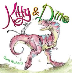 Kitty and Dino Some wordless favourites: There's a Book for That
