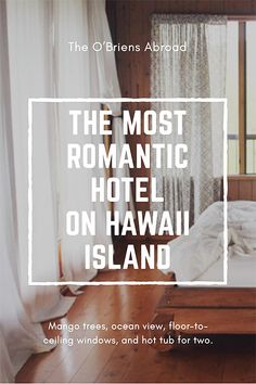 Exceptionnel Planning A Romantic Vacation In Hawaii? Here Is The Most Romantic Hotel In  Hawaii Island