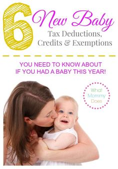 If you had a baby this year, you won't want to miss out on these 6 TAX DEDUCTIONS, CREDITS & EXEMPTIONS for newborns (and all kids of yours for that matter). Share with all new moms you know!