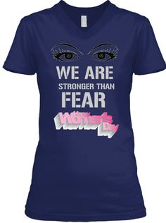 We Are Stronger Than Fear Navy T-Shirt Front
