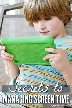 Secrets to Managing Screen Time with your Kids