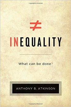 Inequality : what can be done? / Anthony B. Atkinson