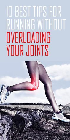 10 best tips for running without overloading your joints