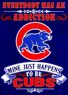 The only thing I am addicted to! Chicago Cubs Pictures, Chicago Cubs Fans, Chicago Cubs Baseball, Chicago Bears Wallpaper, Mlb Teams, Sports Teams, Cubs Cards, Cubs Wallpaper, Cubs Tattoo