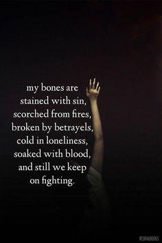 still we keep on fighting