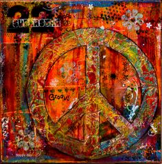 Mixed Media PEACE painting | Flickr - Photo Sharing!633 x 640599.2KBwww.flickr.com