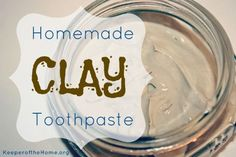 Homemade clay toothpaste