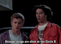 Bill and Ted's Excellent Adventure Bill And Ted Quotes, Keanu Reeves Young, Alex Winter, Adventure Aesthetic, Hooray For Hollywood, The Best Films, Lost Boys, Adventure Quotes, Old Tv
