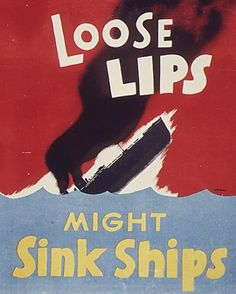 """Loose Lips Might Sink Ships"" stylized war art poster of a sinking ship published by House of Seagram. - Image of Seagram Distillers Corporation poster Loose Lips Might Sink Ships. Vintage Ads, Vintage Posters, Vintage Graphic, Vintage Stuff, Custom Posters, Loose Lips Sink Ships, Ww2 Posters, History Posters, Political Posters"