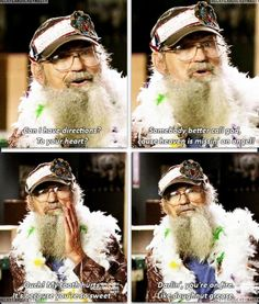 Uncle Si pick up lines! The last one is the best. I haven't stopped laughing at the last one! Country Pick Up Lines, Pick Up Lines Cheesy, Redneck Pick Up Lines, Burst Out Laughing, Laughing So Hard, Christian Pick Up Lines, Funny Memes, Hilarious, Memes Humor