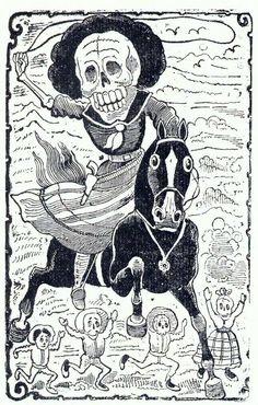 Jose Guadalupe Posada: Calavera Revolucionaria, Day of the Dead