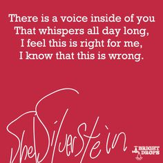 13 Important Life Lessons from Shel Silverstein - Bright Drops Top Quotes, Cute Quotes, Words Quotes, Wise Words, Quotes To Live By, Poetry Quotes, Sayings, Shel Silverstein Quotes, Yearbook Quotes