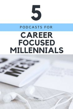 5 Podcasts for Career Focused Millennials Betsy Ramser Jaime Productivity Remote Work Life Podcasts for Career Focused Millennials who want motivation and advice in our. Career Change, Career Goals, Career Advice, Life Goals, Career Help, Job Career, Career Success, Life Advice, Promotion