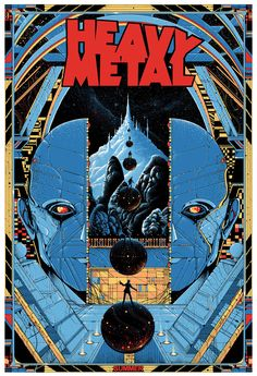Screen printed poster for Heavy Metal Magazine. Released yesterday by Mondo at San Diego Comic-Con. This Poster was commissioned to promote the future Heavy Metal film.