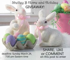 LIKE Shelley B Home and Holiday on Facebook and find our post to win the RAZ Beaded Bunnies and Eggs.  you have to SHARE LIKE or COMMENT on the Facebook post to enter the drawing.