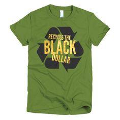 Recycle The Black Dollar (black/gold) Short sleeve t-shirt