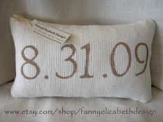 great wedding gift. Date Pillow FREE SHIPPING Burlap Date by FannyElizabethDesign, $30.00