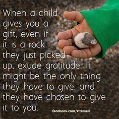 Still have my rock from my son when he was four.