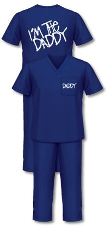 Daddy Scrubs - Delivery Room Medical Scrubs for Dads - Chris told me about these, he wants them SO badly lol Super cute, and I LOVE guys in scrubs ;)