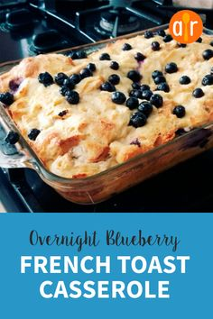 Overnight Blueberry French Toast Casserole My family loved this We make a french toast souffl for for most major holidays and this was a fun variation Christmas Breakfast Casserole, Make Ahead Breakfast Casserole, Breakfast Dishes, Breakfast Recipes, Blueberry French Toast Casserole, Overnight Blueberry French Toast, Healthy Sweet Snacks, Nutritious Snacks, Cheap Clean Eating