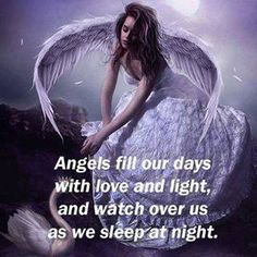 our days with love and light, and watch over us as we sleep at night.fill our days with love and light, and watch over us as we sleep at night. Angels Among Us, Angels And Demons, Fallen Angels, Angel Quotes, Angel Prayers, I Believe In Angels, Angels In Heaven, Heavenly Angels, Angel Pictures