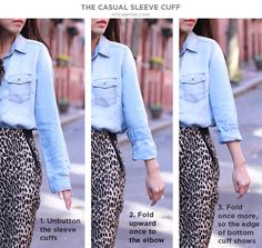 How to casually cuff sleeves on button-up shirt. Looks nice on dress or chambray casual shirts