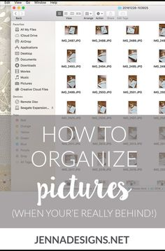 How to organize your digital photos: A system that works! - Jennadesigns