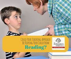 Could Your Teaching Approach Be Keeping Your Child From Reading? - http://www.homeschoolsanity.com/teachreading/