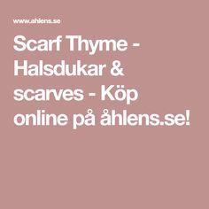 Scarf Thyme - Halsdukar & scarves - Köp online på åhlens.se!