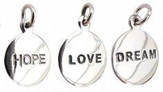 Hope, Love or Dream charm £8.50 each
