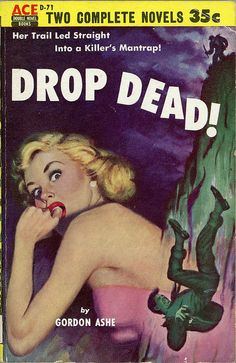 Drop Dead! novel by Gordon Ashe pulp cover art woman dame fear man cliff fall falling danger