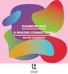 CourtHouse Youth Arts in collaboration with GASP presents Rainbow Love & Making connections. An exhibition to celebrate Geelong's LGBTIQ community. 23rd January - 8th February 2015