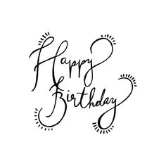 Birthday Wishes Happy Birthday … Happy Birthday Hand Lettering, Happy Birthday Calligraphy, Happy Birthday Drawings, Happy Birthday Tag, Birthday Card Drawing, Birthday Posts, Happy Birthday Images, Happy Birthday Greetings, Birthday Messages