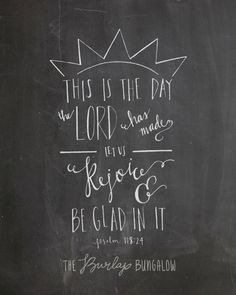 Bible Verse Printable (Psalm 118:24) -- Handlettering from The Burlap Bungalow on etsy