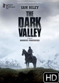 ***The Dark Valley (2014)***