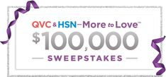Win $100,000 in the @QVC & @HSN-More to Love $100,000 Sweepstakes! #More2Love NPN US/DC (ex.AK/HI/RI) 18+ Enter here + full rules > http://qvc.co/QVC-HSNSweeps