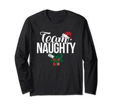 Team Naughty Couple Matching Team Nice Long Sleeve T-Shirt Team Naughty Nice Matching Couples Couple Tshirts, Matching Couples, Shirt Price, Branded T Shirts, Cool T Shirts, Fashion Brands, Amazon Christmas, Graphic Sweatshirt, Man Shop