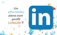 Un ePortfolio dans son profil LinkedIn ? ‹ Blog accompagner-demarche-portfolio.fr