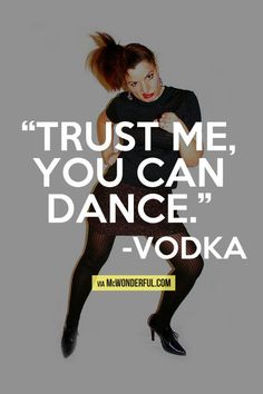 funny-quote-vodka-dancing-trust.jpg (480×720)