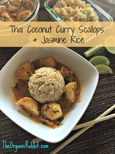 Easy Thai Coconut Curry Scallops with Jasmine Rice - Paleo, Gluten Free. A fancy meal in a little over 30 mins. No fancy skills required. www.theorganicrabbit.com http://wp.me/p4iD6b-EM