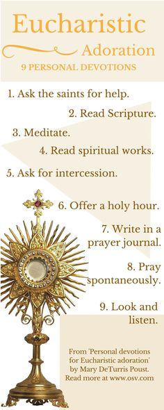 Here are some ways you can open your heart to Our Lord the next time you are in adoration