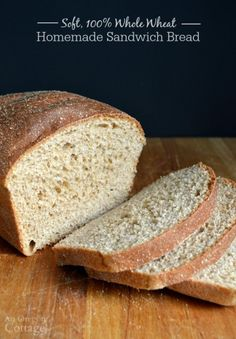 This Easy Soft 100 Whole Wheat Sandwich Bread With