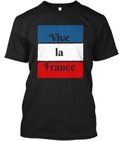 Vive La France Bastille Day T Shirt Black T-Shirt Front